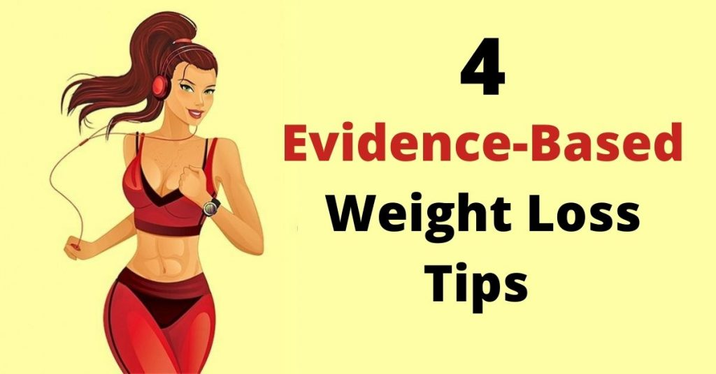 Evidence-Based Weight Loss Tips
